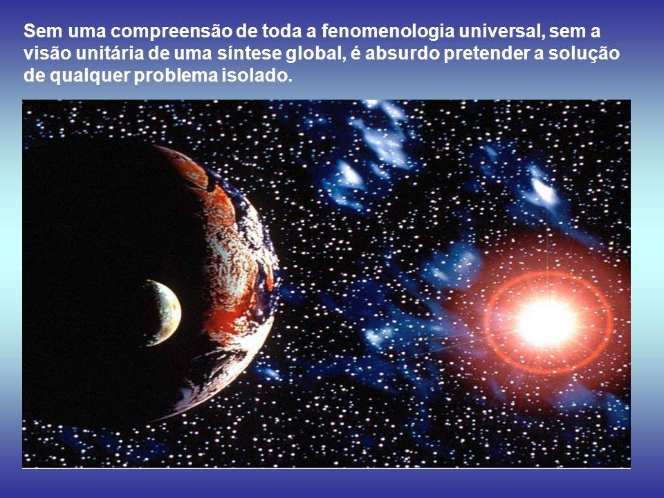 Somos apenas poeira no infinito dos universos e quanta presunção! Quanta ignorância! J. Meirelles E nesta Terra, grão de areia cósmica, por um pouco d