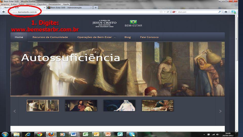 Site do Bem Estar 1.Digite: www.bemestarbr.com.br 1. Digite: www.bemestarbr.com.br