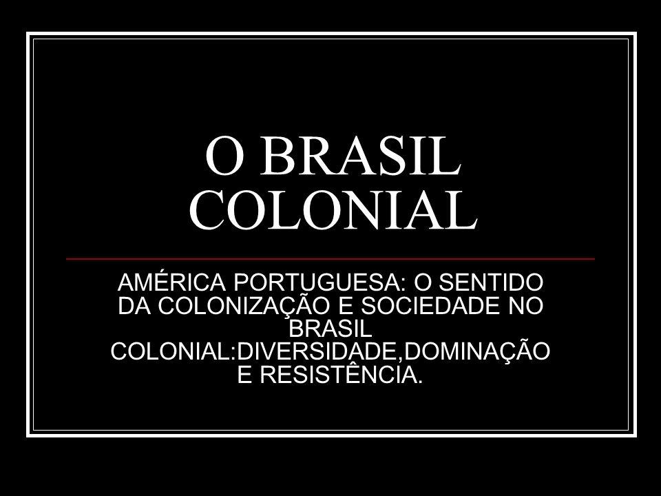 ASPECTO DA VIDA COLONIAL
