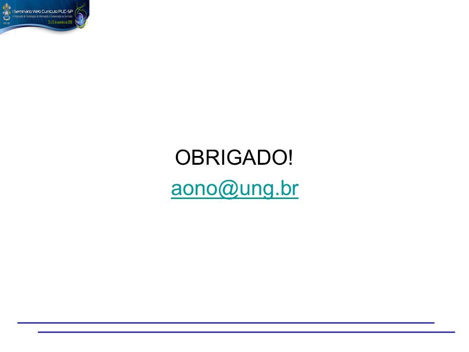 OBRIGADO! aono@ung.br