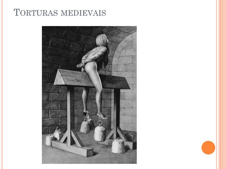 T ORTURAS MEDIEVAIS