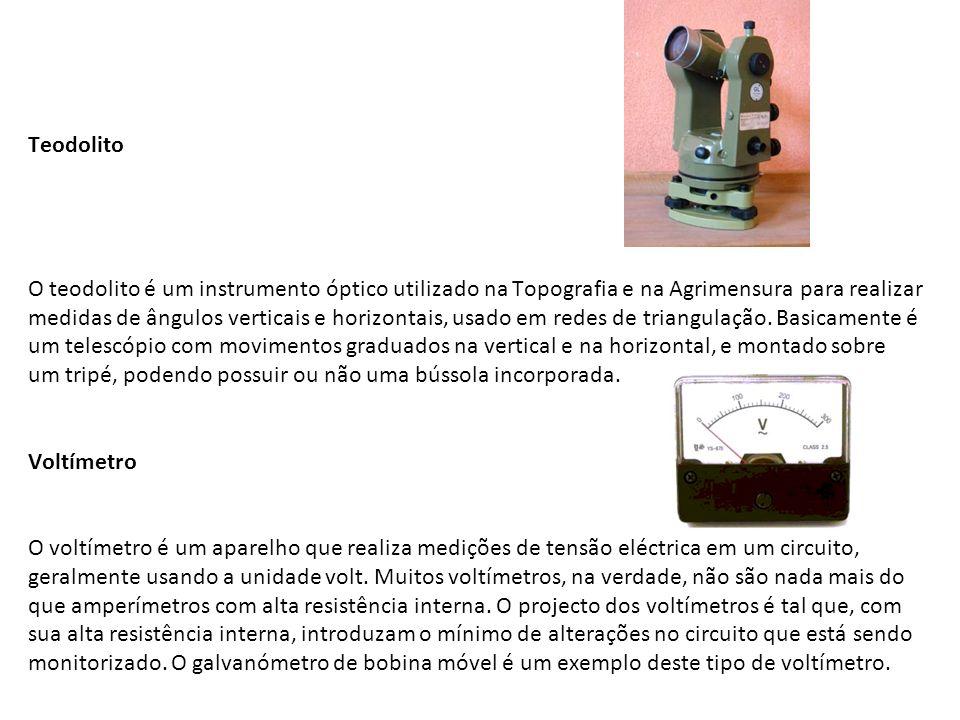 Teodolito O teodolito é um instrumento óptico utilizado na Topografia e na Agrimensura para realizar medidas de ângulos verticais e horizontais, usado