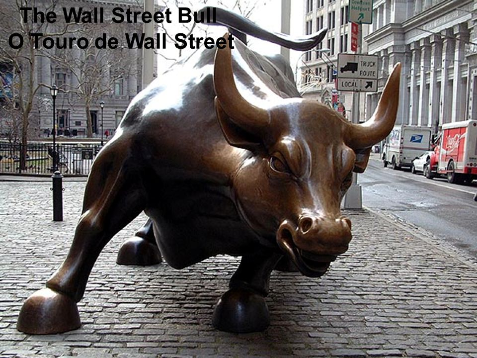 The Wall Street Bull O Touro de Wall Street