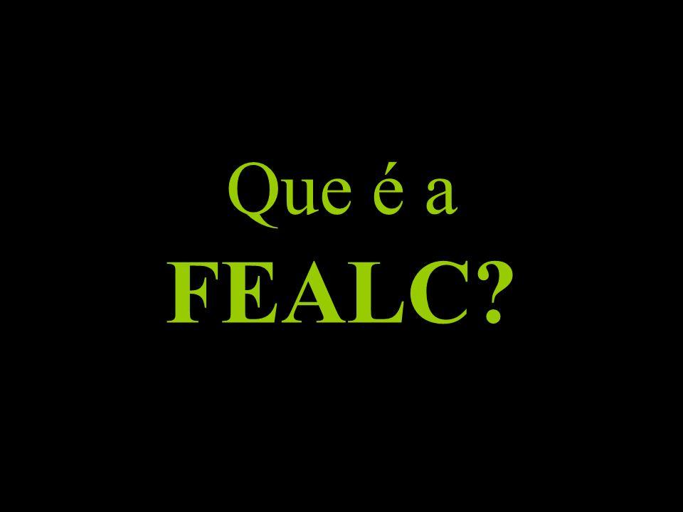 Que é a FEALC?