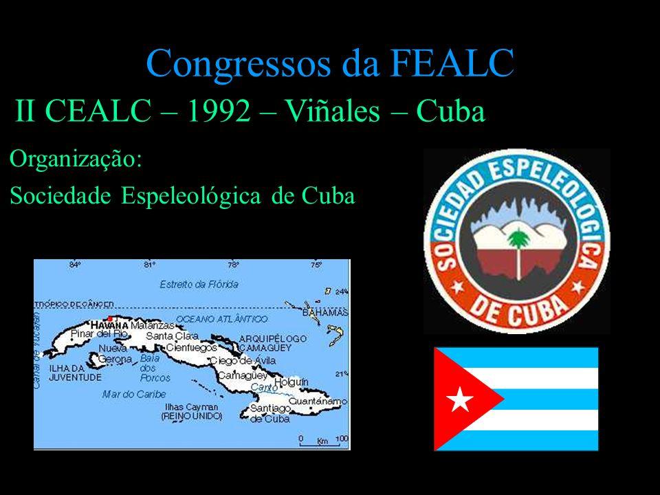 II CEALC – 1992 – Viñales – Cuba Organização: Sociedade Espeleológica de Cuba