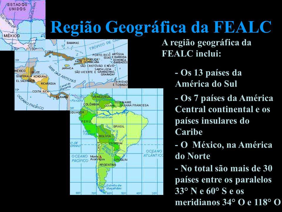 Região Geográfica da FEALC A região geográfica da FEALC inclui: - Os 13 países da América do Sul - Os 7 países da América Central continental e os paí
