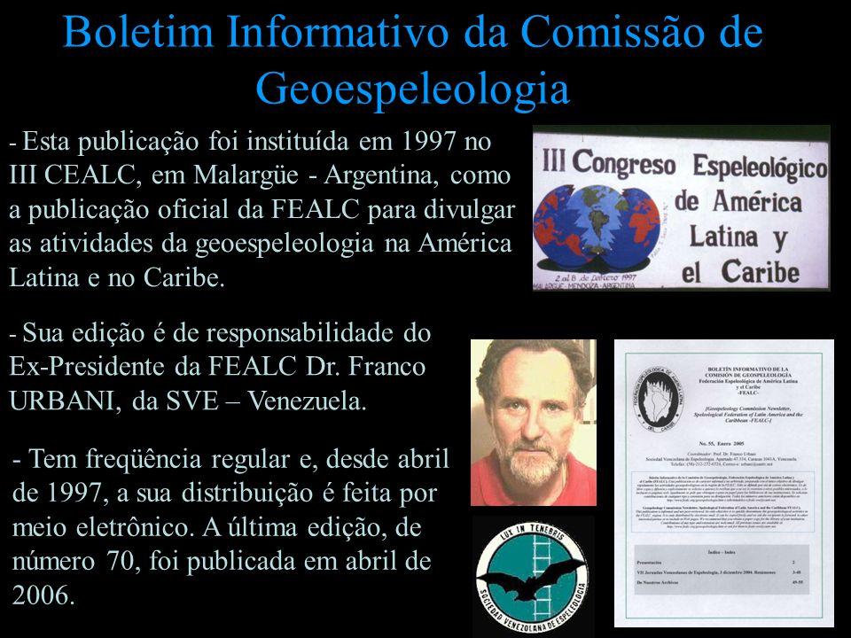 - Esta publicação foi instituída em 1997 no III CEALC, em Malargüe - Argentina, como a publicação oficial da FEALC para divulgar as atividades da geoe