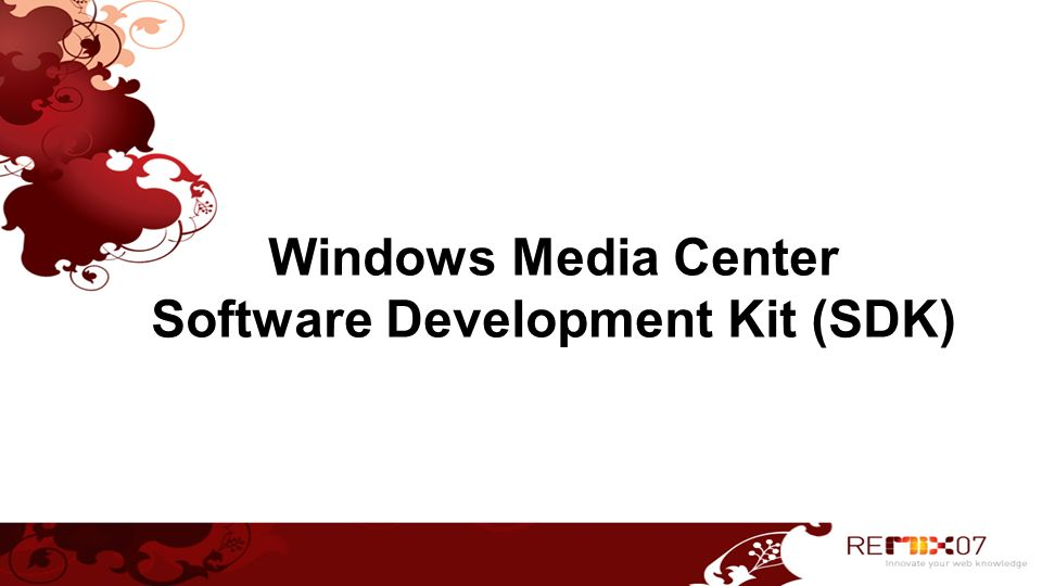 Windows Media Center Software Development Kit (SDK)