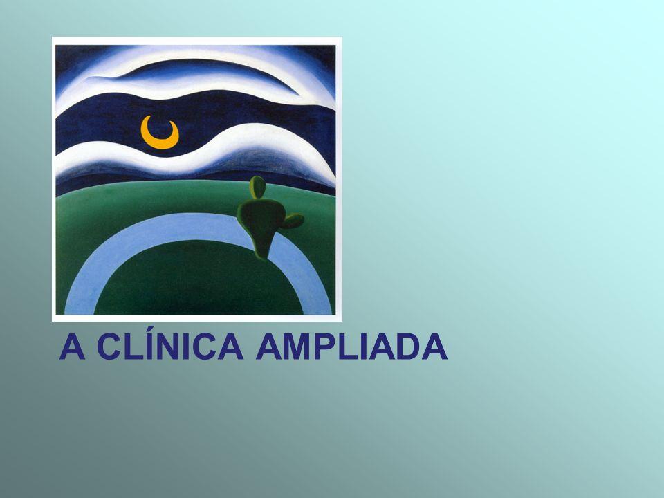 A CLÍNICA AMPLIADA