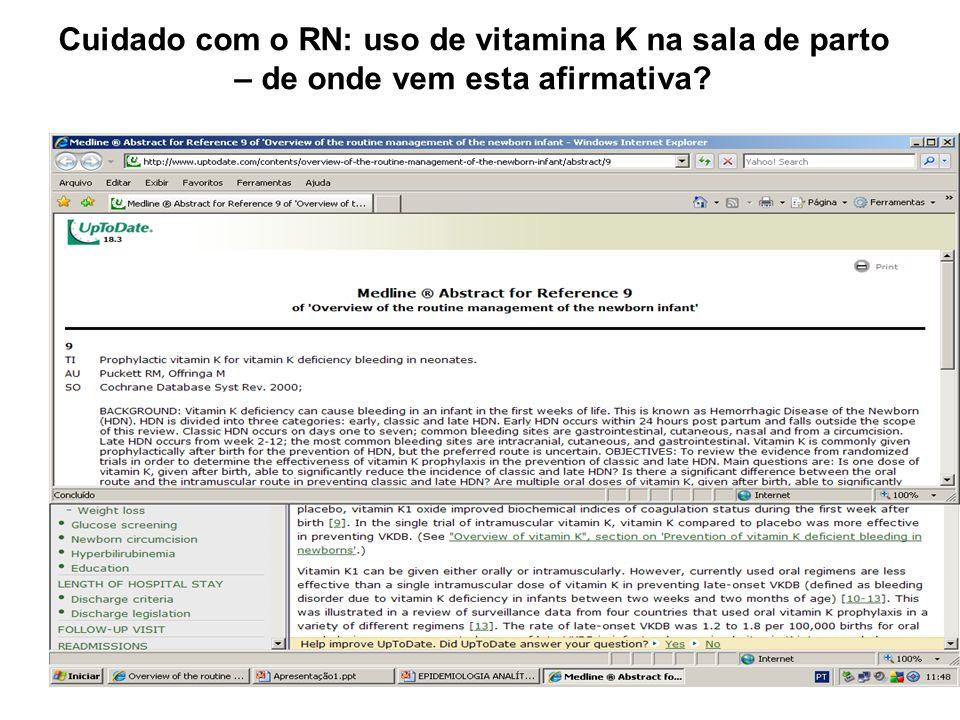 Cuidado com o RN: uso de vitamina K na sala de parto – de onde vem esta afirmativa?