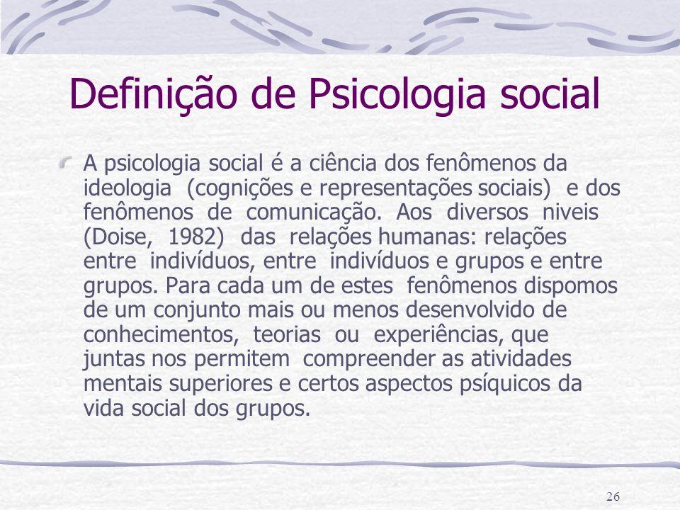 25 Qual é seu objeto de estudo? Fenômenos relacionados com a ideologia Fenômenos relacionados com a comunicação, ordenados segundo sua génese, sua est