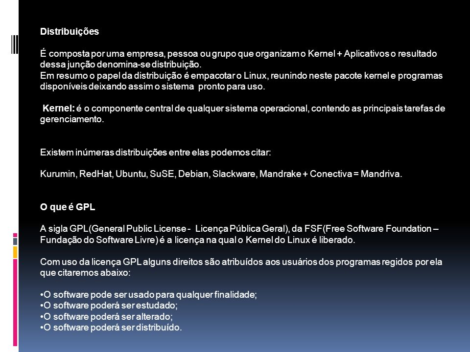 Flávio Santos - Informática para Concursos 8 Conectiva Linux: é a distribuição da empresa brasileira Conectiva.