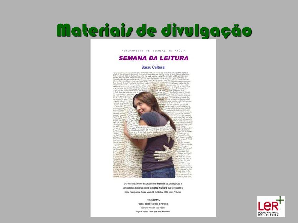 Materiais de divulgação Materiais de divulgação