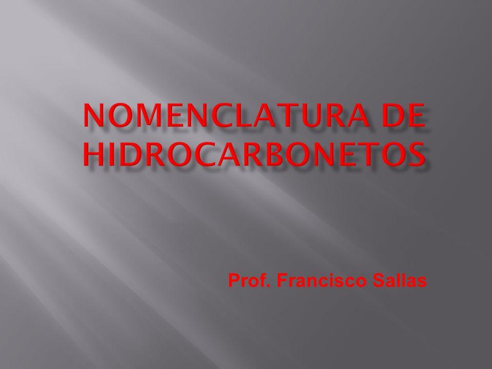 A nomenclatura da IUPAC é a nomenclatura oficial dos compostos orgânicos.