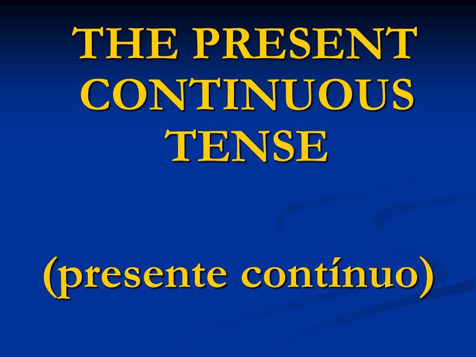O presente contínuo tem esta fórmula: to be + verbo principal com ing