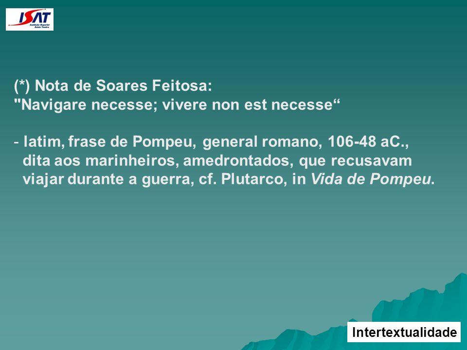 Intertextualidade (*) Nota de Soares Feitosa: