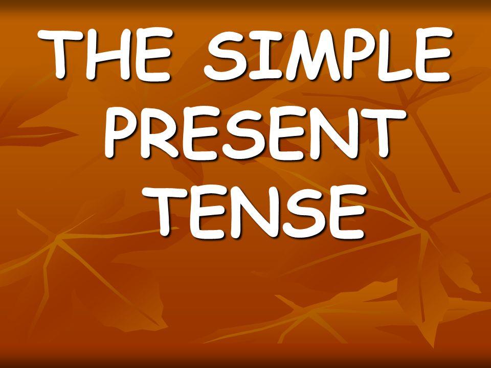 As orações abaixo estão no simple present tense, um tempo para expressar ações habituais no presente.