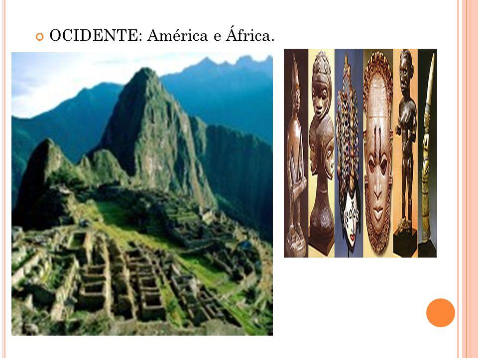 OCIDENTE: América e África.