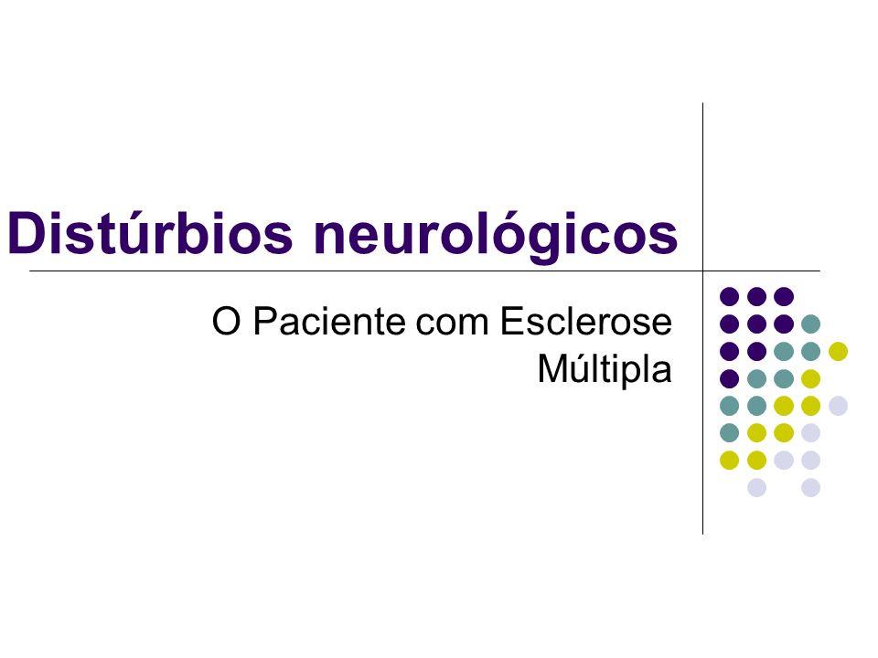 Doença degenerativa crônica do SNC envolvendo a destruição da mielina, um dos componentes do neurônio.