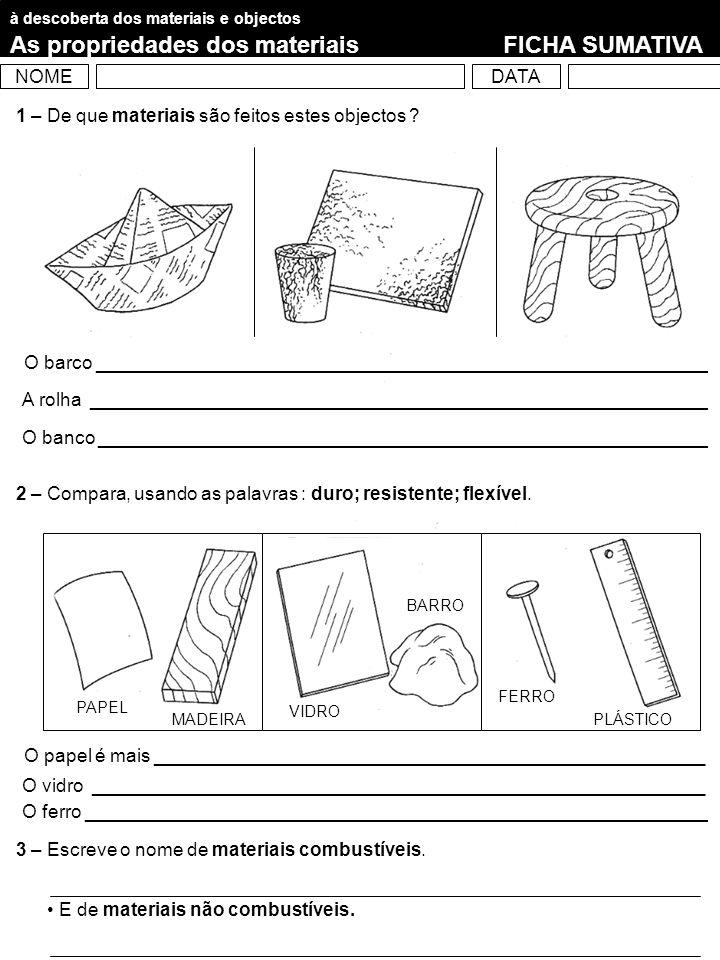4 – Quais são os materiais transparentes .E não transparentes .