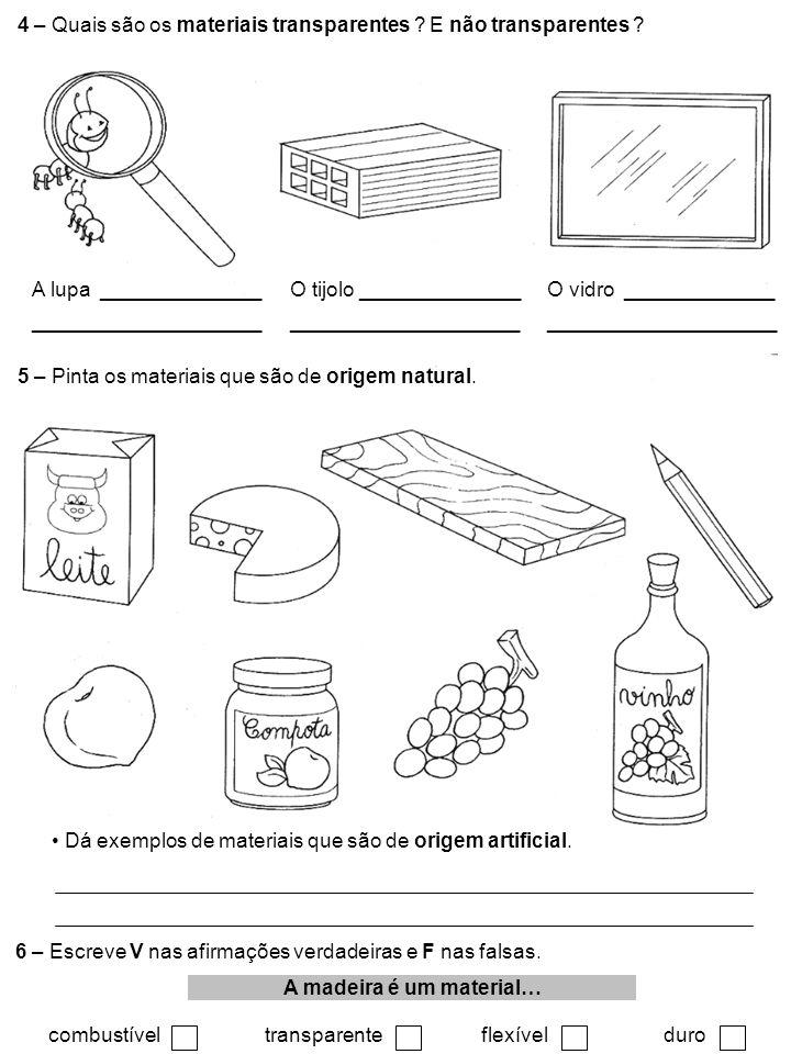 à descoberta dos materiais e objectos Experiências com arFICHA FORMATIVA NOMEDATA 1 – Assinala, com um, os objectos que estão cheios de ar.
