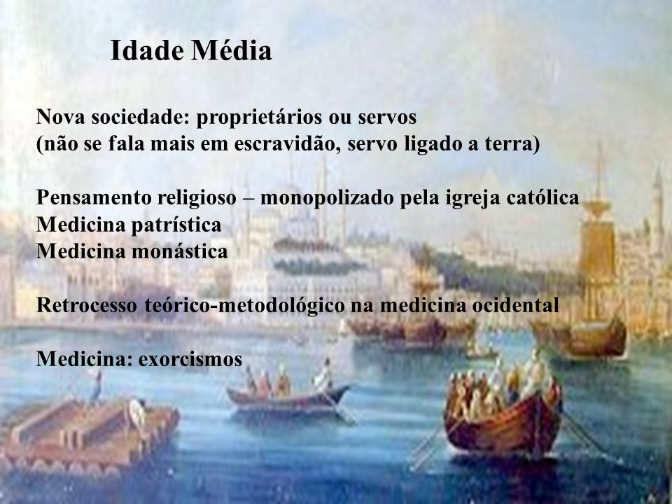 Nova sociedade: proprietários ou servos (não se fala mais em escravidão, servo ligado a terra) Pensamento religioso – monopolizado pela igreja católic
