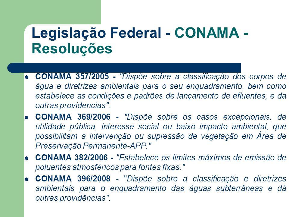 Legislação Federal - CONAMA - Resoluções CONAMA 357/2005 -