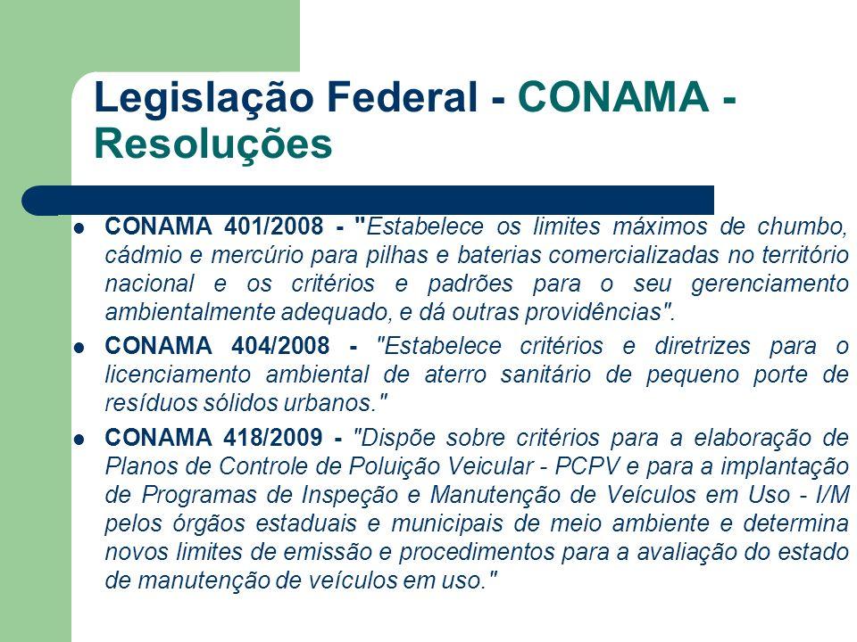 Legislação Federal - CONAMA - Resoluções CONAMA 401/2008 -