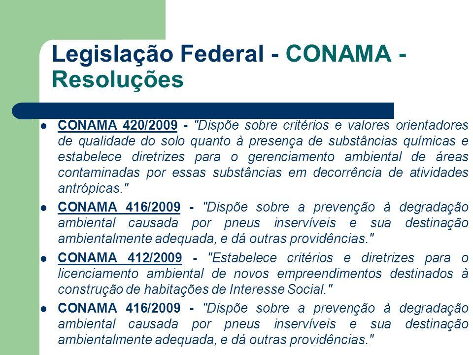 Legislação Federal - CONAMA - Resoluções CONAMA 420/2009 -