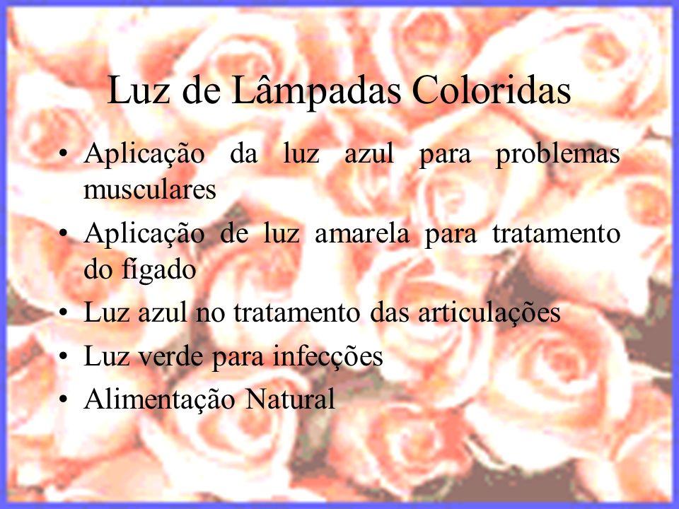 halynelimeira@unisuam.edu.br20 Luz de Lâmpadas Coloridas Aplicação da luz azul para problemas musculares Aplicação de luz amarela para tratamento do f
