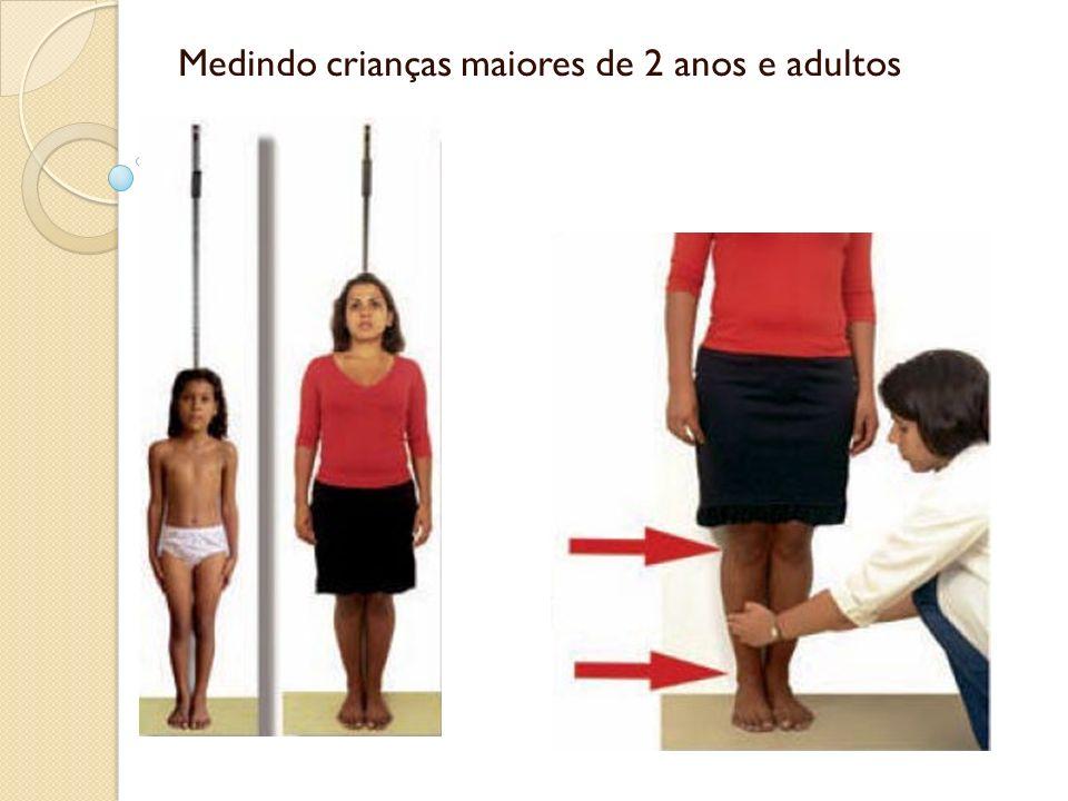 Medindo crianças maiores de 2 anos e adultos