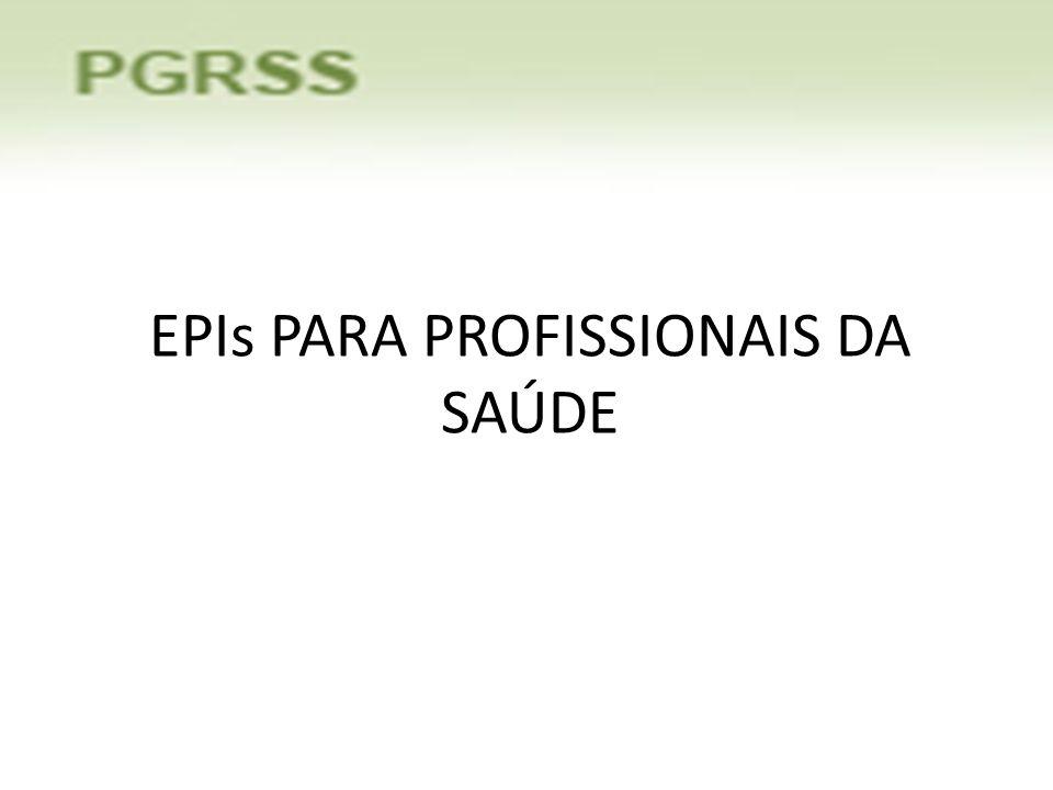 EPIs PARA PROFISSIONAIS DA SAÚDE