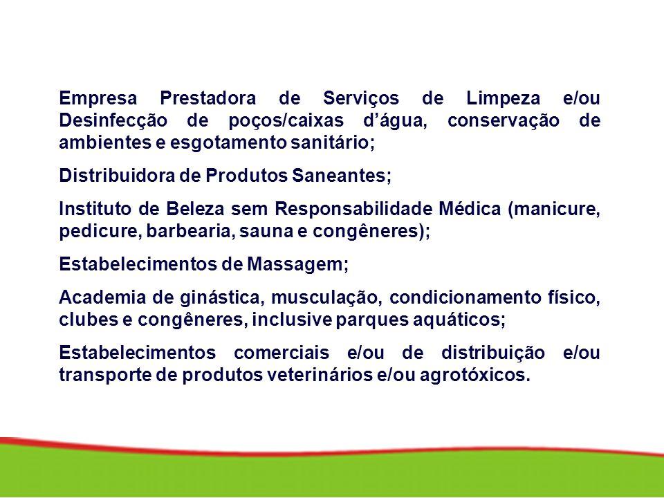 Empresa Prestadora de Serviços de Limpeza e/ou Desinfecção de poços/caixas dágua, conservação de ambientes e esgotamento sanitário; Distribuidora de P