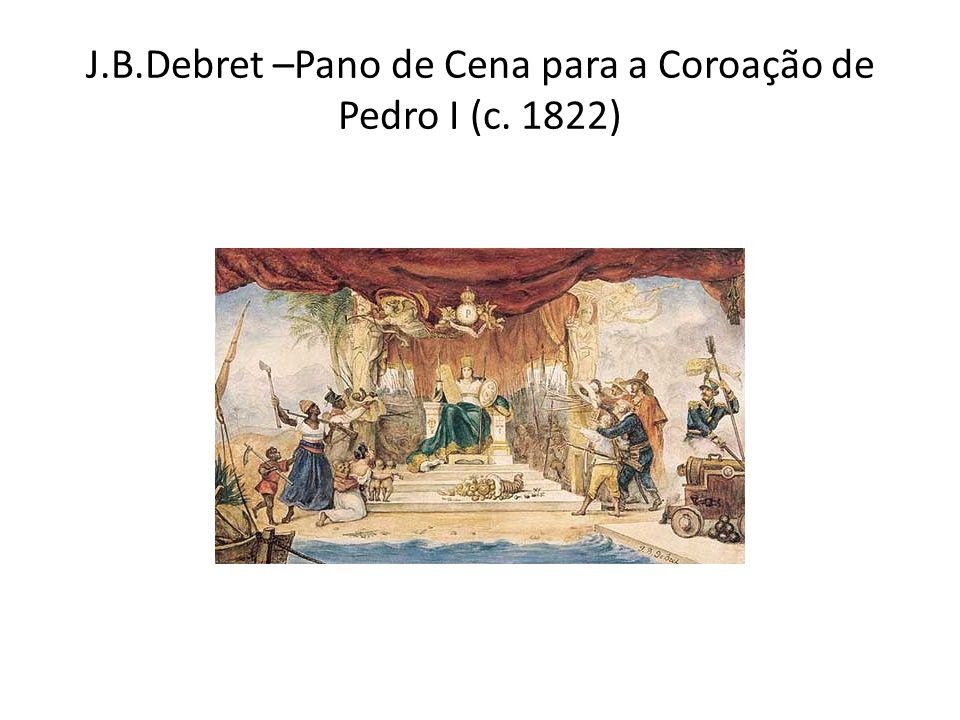 J.B.Debret –Pano de Cena para a Coroação de Pedro I (c. 1822)