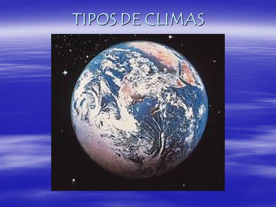 TIPOS DE CLIMAS
