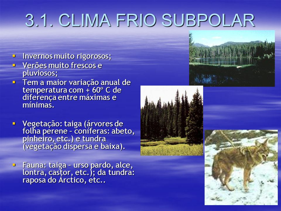 III - CLIMAS FRIOS