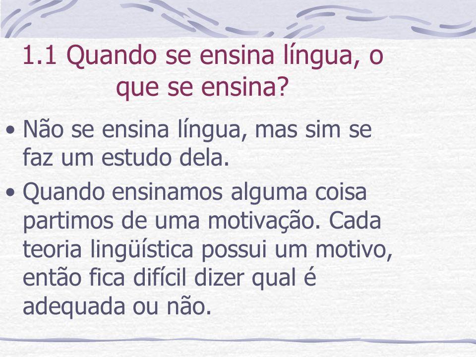 1.2 Análise da língua com base na produção textual Já é consenso entre os lingüistas, tanto os teóricos como os aplicados, que o trabalho com a língua na escola deve se dar através de textos.