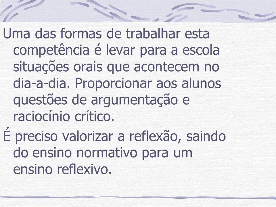 1.9 A textualidade e sua inserção situacional e sociocultural O texto se ancora no contexto situacional.