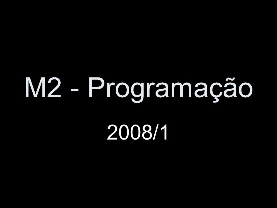 M2 - Programação 2008/1