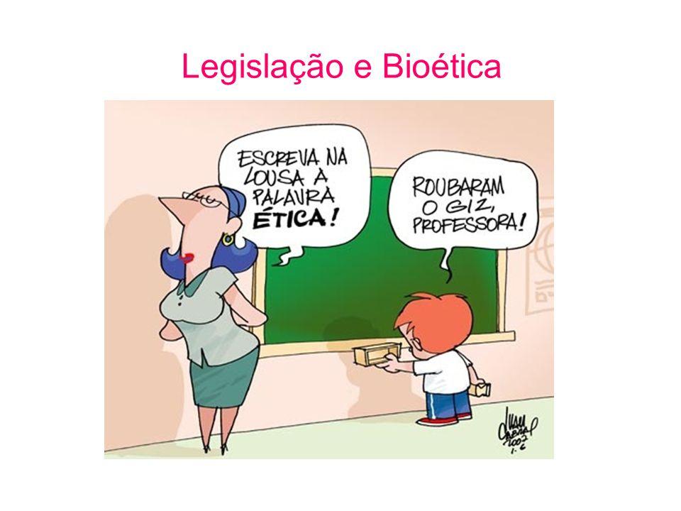 Legislação e Bioética