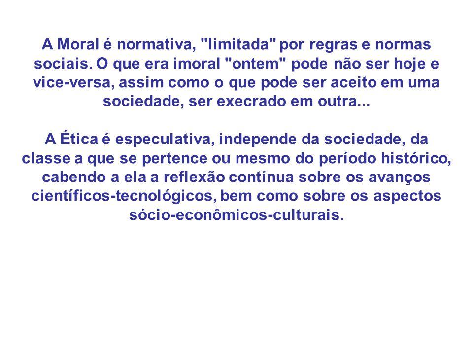 A Moral é normativa,
