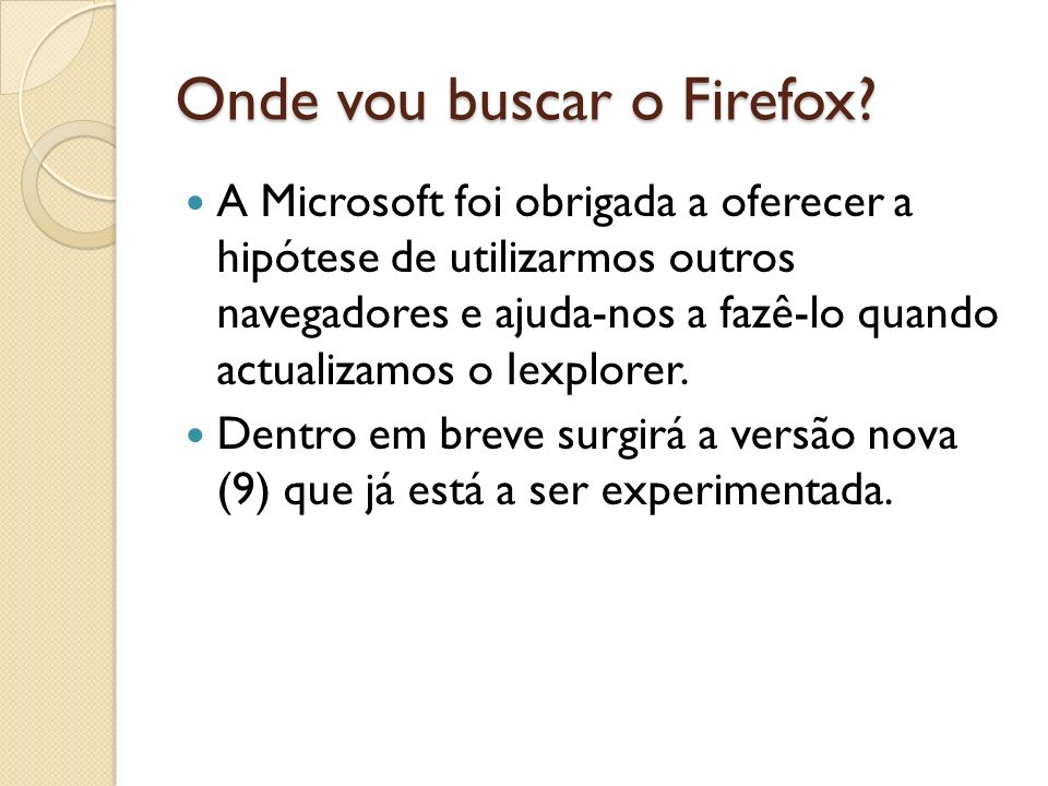Onde vou buscar o Firefox.