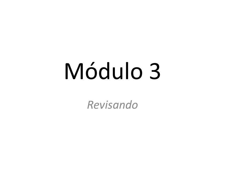 Módulo 3 Revisando
