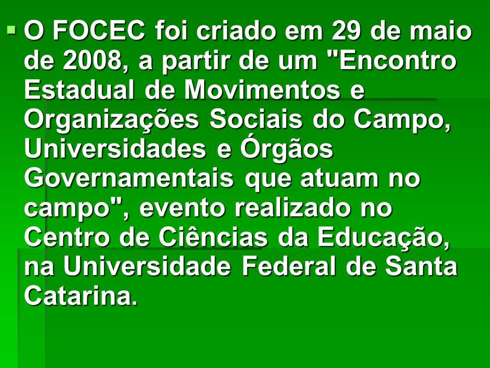 O FOCEC foi criado em 29 de maio de 2008, a partir de um