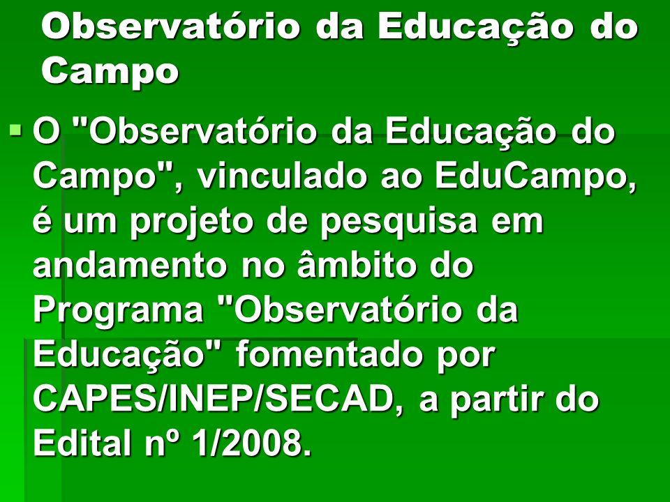 Observatório da Educação do Campo O