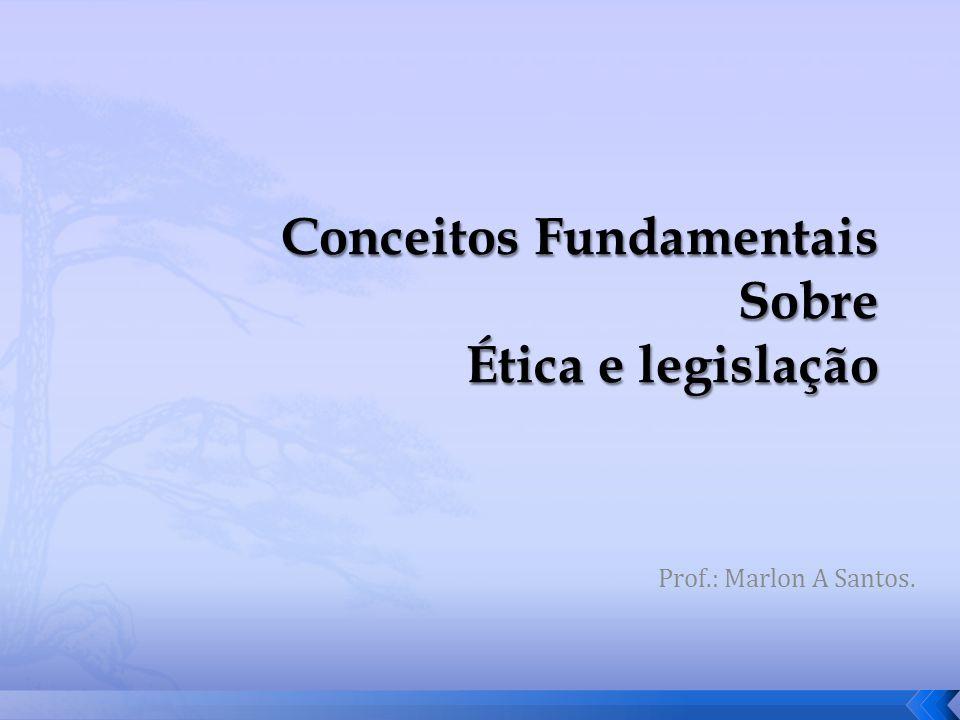 Prof.: Marlon A Santos.