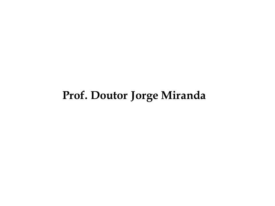 Prof. Doutor Jorge Miranda