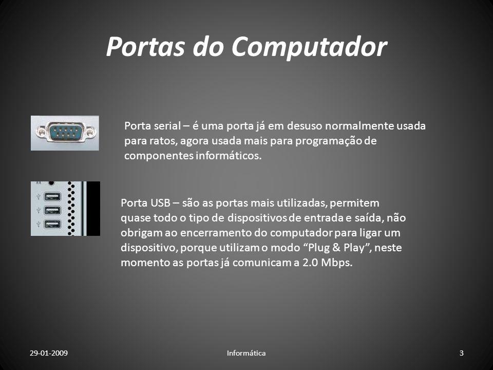 Portas do Computador Porta Paralela – é uma porta normalmente usada para impressoras, também já não muito usada porque as impressoras novas já comunicam por porta USB ou porta de rede.