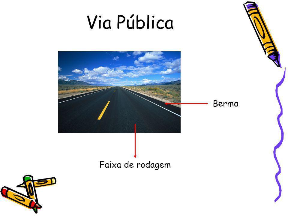 Via Pública Faixa de rodagem Berma