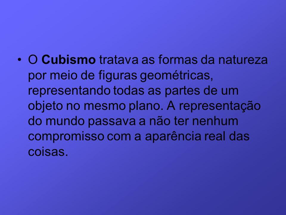 O Cubismo tratava as formas da natureza por meio de figuras geométricas, representando todas as partes de um objeto no mesmo plano. A representação do